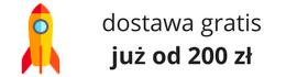 Dostawa gratis od 200 zł